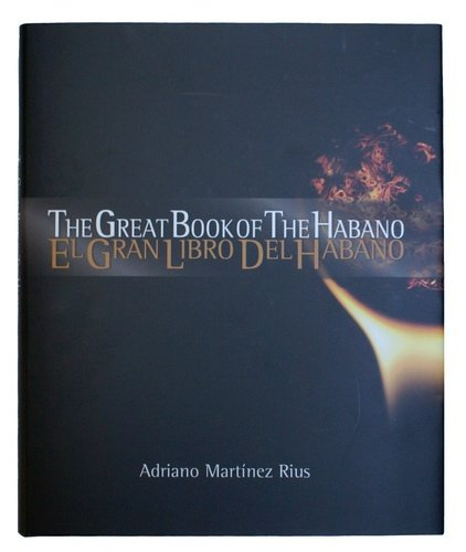 Adriano Martinez Rius The Great Book of the Habano
