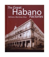 The Great Habano Factories